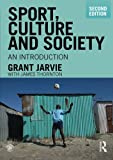 Sport, Culture and Society: An Introduction, second edition (Volume 4)