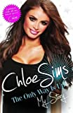 Chloe Sims - the Only Way is Up - My Story by Chloe Sims on 01/07/2013 unknown edition