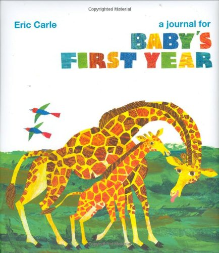 Read Online Eric Carle: A Journal for Baby's First Year pdf