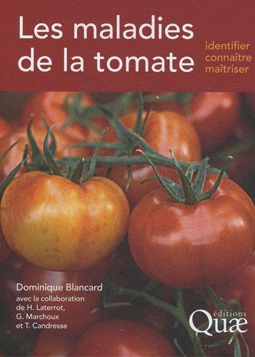 !B.e.s.t Les maladies de la tomate (French Edition) [R.A.R]