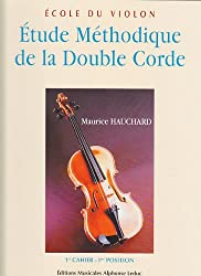 Etude méthodique de la double corde volume 1 - violon - Leduc.