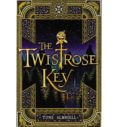 [ THE TWISTROSE KEY - STREET SMART ] By Almhjell, Tone ( Author) 2013 [ Hardcover ]