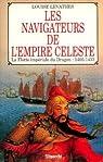 Les navigateurs de l'Empire céleste : la Flotte impériale du Dragon (1405-1433) par Levathes