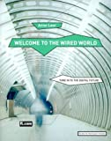 img - for Welcome to the Wired World: Key Strategic Agendas for Commerce in the Digital Age by Leer, Anne (1999) Hardcover book / textbook / text book