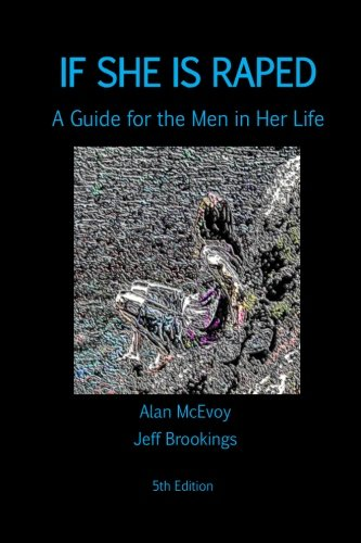 If She is Raped: A Guide for the Men in Her Life