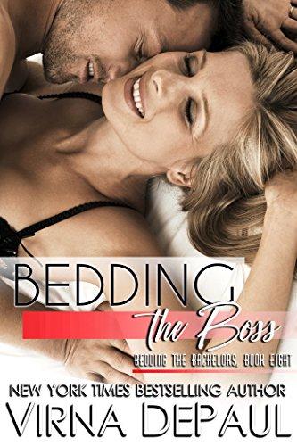 Bedding The Boss (Bedding the Bachelors Book 8)