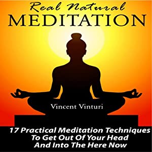 Real Natural Meditation Audiobook