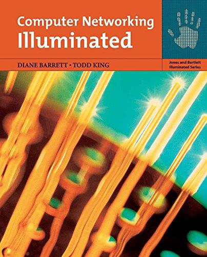 Computer Networking Illuminated (Jones and Bartlett Illuminated Series)
