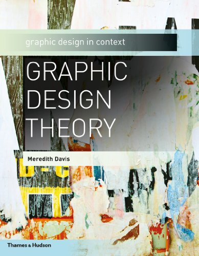 Graphic Design Theory (Graphic Design in Context) ()