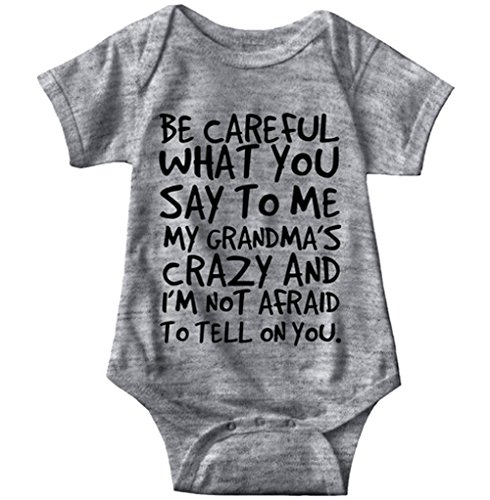 Infant Onesie Creeper (Baby Boy Girl Be Careful What You Say To Me My Grandmas Crazy Bodysuit (90 (12-18M), Gray))