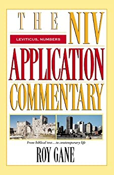 Leviticus, Numbers (The NIV Application Commentary) by [Gane, Roy]