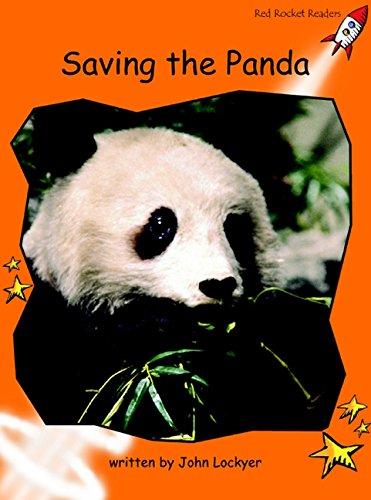 Saving the Panda: Fluency (Red Rocket Readers) pdf epub