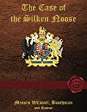 img - for The case of the Silken Noose book / textbook / text book