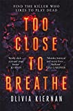 Too Close to Breathe: A heart-stopping crime thriller, new for 2018 (Frankie Sheehan)