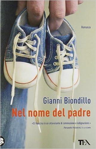 Gianni Biondillo - Nel nome del padre (mp3 - 80 kbps)
