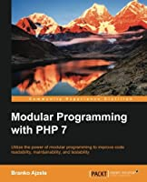 Modular Programming with PHP 7 Front Cover