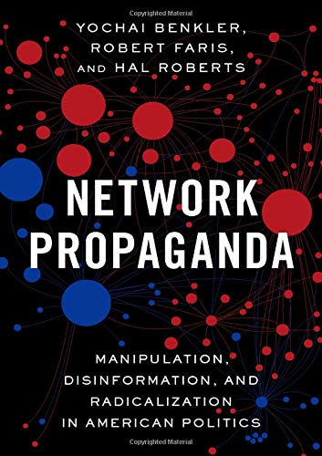 Top 3 recommendation network propaganda benkler