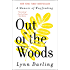 Out of the Woods: A Memoir of Wayfinding (P.S. (Paperback))