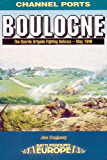 BOULOGNE (Battleground Europe - Channel Ports)