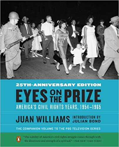 Eyes on the Prize: America's Civil Rights Years, 1954-1965: Juan ...