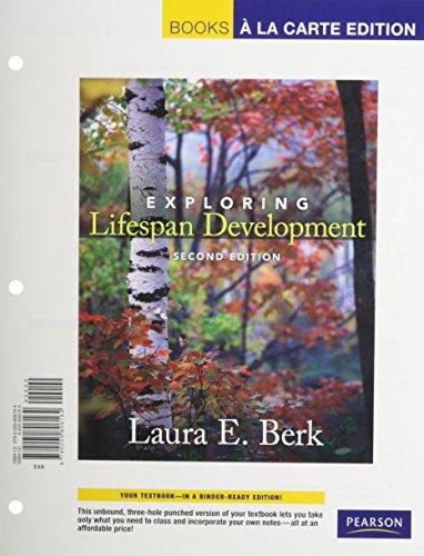 Exploring Lifespan Development, Books a la Carte Plus MyDevelopmentLab -- Access Card Package (2nd Edition)