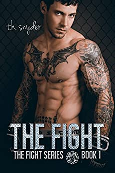 the Fight (the Fight Series, #1) by [snyder, t. h.]