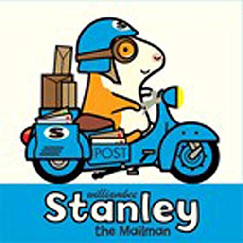 Stanley the Mailman (Stanley (Hardcover))