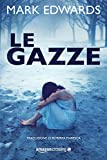 Le gazze (Italian Edition)