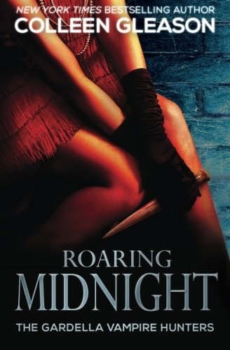 Roaring Midnight (The Gardella Vampire Chronicles | Macey #1) (Victoria Gardella)