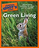 The Complete Idiot's Guide to Green Living