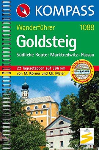 Goldsteig - Südliche Route: Marktredwitz - Passau: Wanderführer (KOMPASS-Wanderführer, Band 1088)