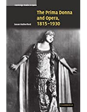 The Prima Donna and Opera, 1815–1930