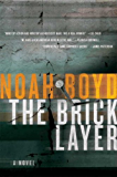 The Bricklayer: A Novel (Steve Vail Novels)