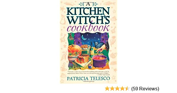 Amazon a kitchen witchs cookbook ebook patricia telesco amazon a kitchen witchs cookbook ebook patricia telesco kindle store fandeluxe Choice Image