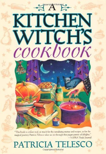 Amazon a kitchen witchs cookbook ebook patricia telesco a kitchen witchs cookbook by telesco patricia fandeluxe Images