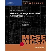 70-284 Mcse Guide to Microsoft Exchange Server 200 by Byron Wright (2005-07-05)