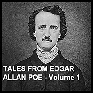 Tales from Edgar Allan Poe - Volume 1 Audiobook