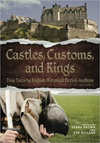 Castles, Customs, and Kings: True Tales by English Historical Fiction Authors (Volume 2) by English Historical Fiction Authors (2015-07-30)