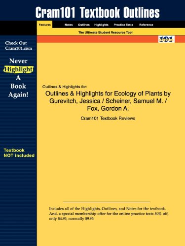 Outlines & Highlights for Ecology of Plants by Gurevitch, Jessica / Scheiner, Samuel M. / Fox, Gordon A.