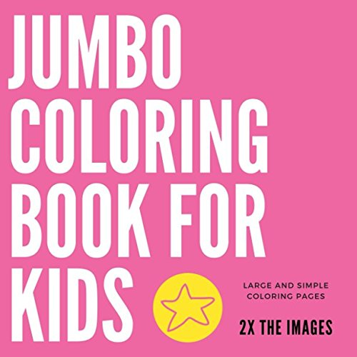 Jumbo Coloring Book For Kids Large And Simple Coloring Pages Kids Coloring Book Amon Uncle 9781982967024 Amazon Com Books