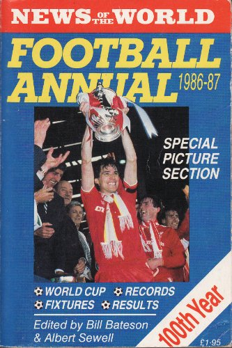 News of the World Football Annual 1986-1987 Bill Bateson and Albert Sewell