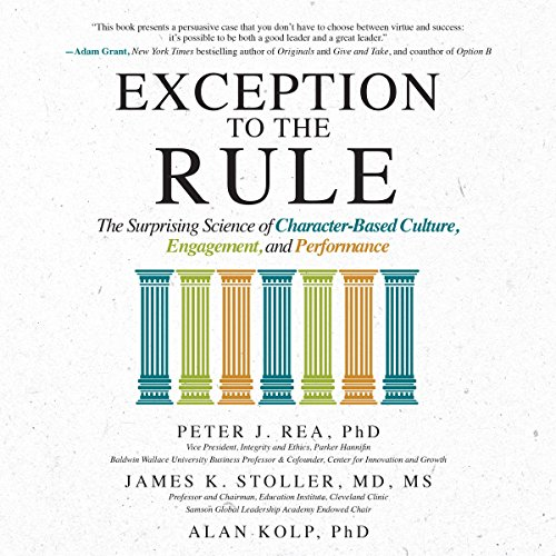 BEST! Exception to the Rule: The Surprising Science of Character-Based Culture, Engagement, and Performanc<br />RAR