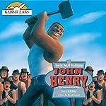 John Henry: Rabbit Ears: A Classic Tale (Spotlight) | Brad Kessler