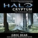 Halo: Cryptum: Book One of the Forerunner Saga Audiobook by Greg Bear Narrated by Holter Graham