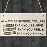Red Ocean You Are Braver Than You Believe Stronger Than You Feel & Smarter Than You Think Wooden Hanging Plaque Friendship Gift Sign