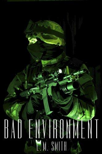 - Bad Environment (Agent Juliet Book 3)
