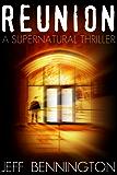 Reunion: A Supernatural Thriller