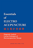 Essentials of Electroacupuncture (English Edition)