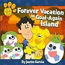 Kip's Tips: Forever Vacation on Goal-Again Island