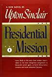 Presidential Mission I (World's End)